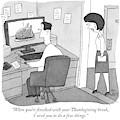 Thanksgiving Break by Peter C Vey