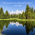 The Grand Teton With Quote by Michael Chatt