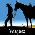Vasquez  by Chuck Staley