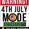 Warning 4th July Mode Activated Do Not Disturb by Jose O