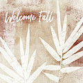 Welcome Fall Leaf- Art By Linda Woods by Linda Woods