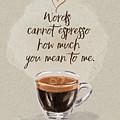 Words Cannot Espresso - Kindness by Jordan Blackstone