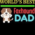 Worlds Best Foxhound Dad by DogBoo