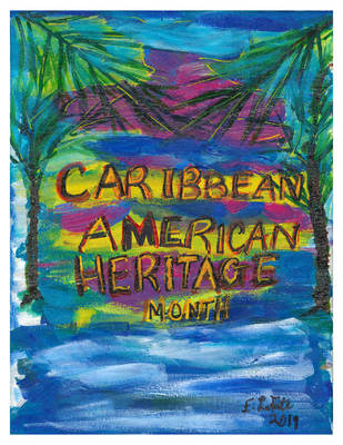 NATIONAL CARIBBEAN- AMERICAN HERITAGE MONTH CELEBRATION