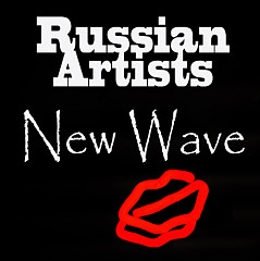Russian Artists New Wave - Artist