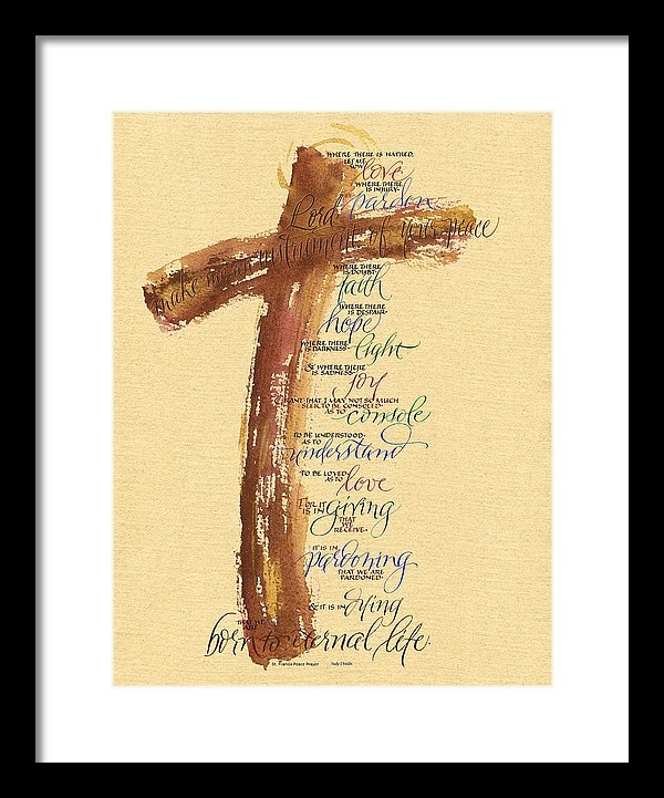 Judy Dodds - St Francis Peace Prayer  Print
