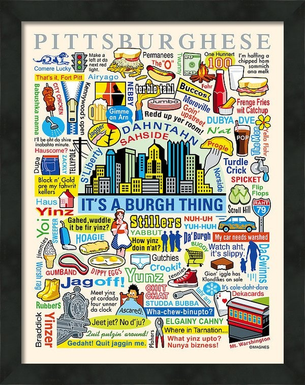 Ron Magnes - Pittsburghese Print