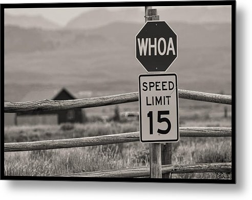 Peggy Dietz - Whoa Sign in Wyoming Print