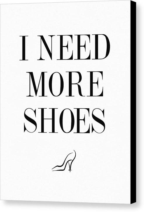 Taylan Apukovska - I Need More Shoes Quote