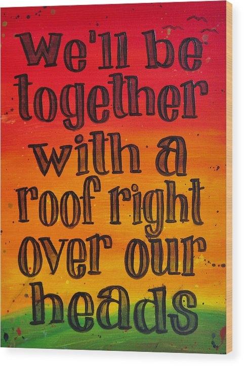 Michelle Eshleman - Bob Marley Song Lyric Art - We'll Be Together