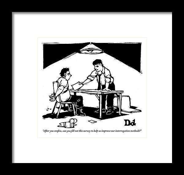 Drew Dernavich - In A Stereotypical Interrogation Room