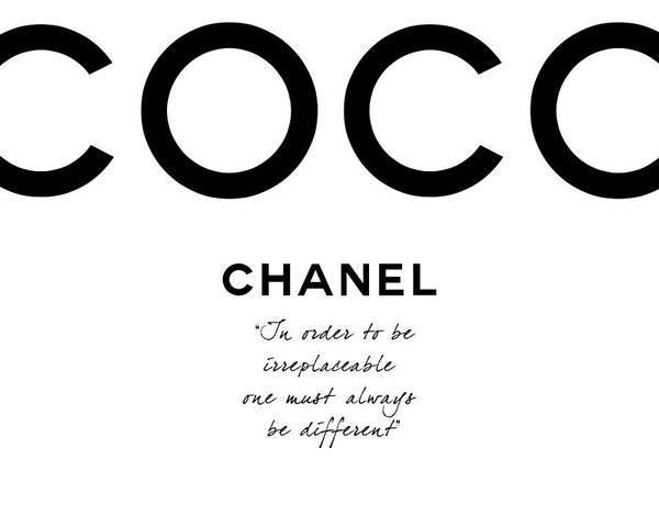 Tres Chic - Coco Chanel Irreplaceable Quote