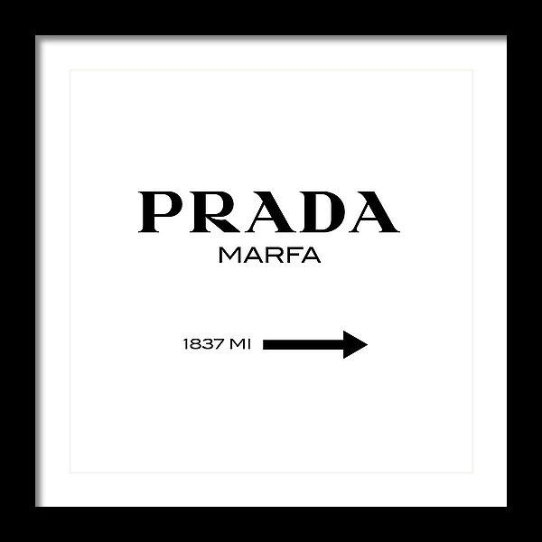 Tres Chic - Prada Marfa