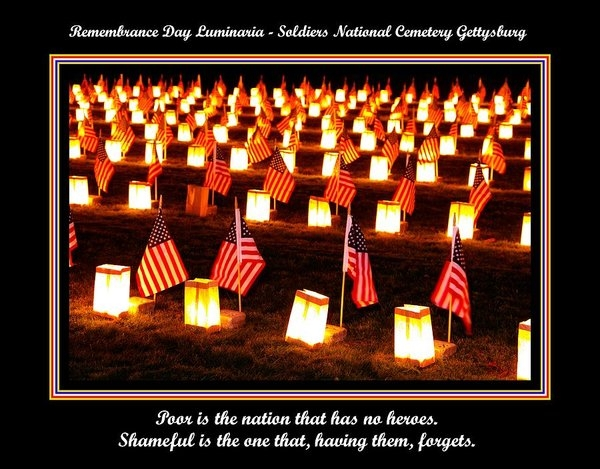 Poor Is The Nation That Has No Heroes.  Shameful Is The One That Having Them Forgets - Gettysburg by Michael Mazaika