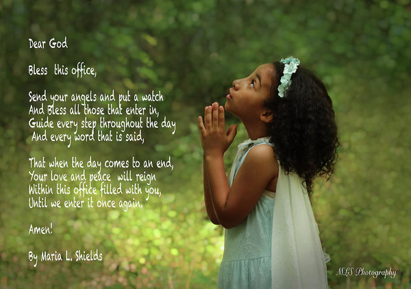 Dear God..Bless this office by Maria L Shields