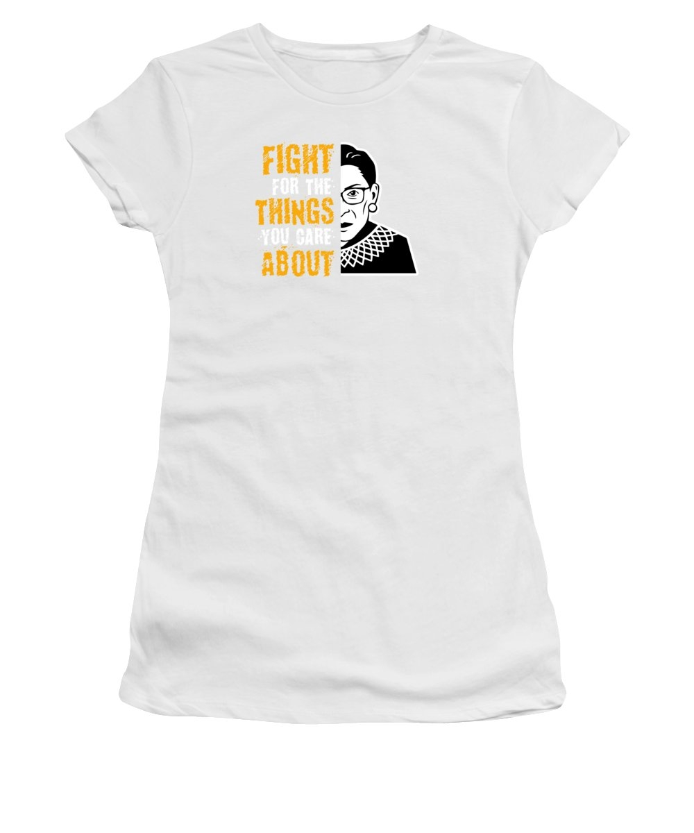 Notorious RBG Fight For The Thing You Care About by JMG Designs
