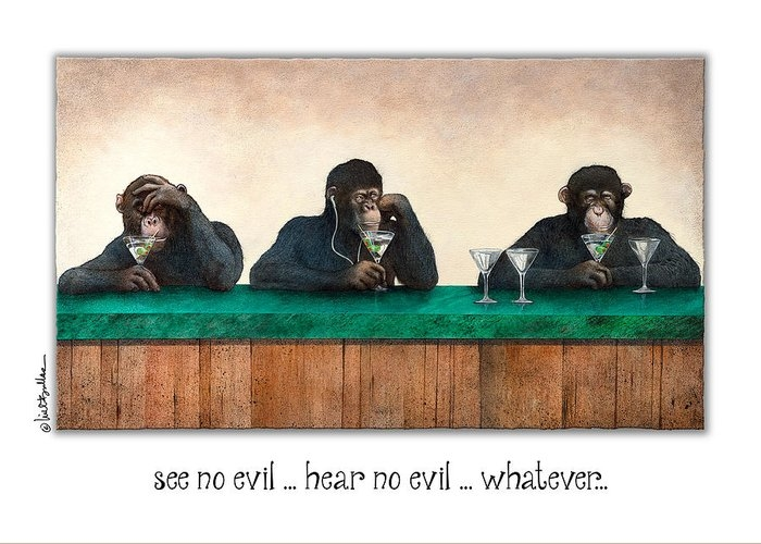 see no evil_hear no evil_nevermind... by Will Bullas